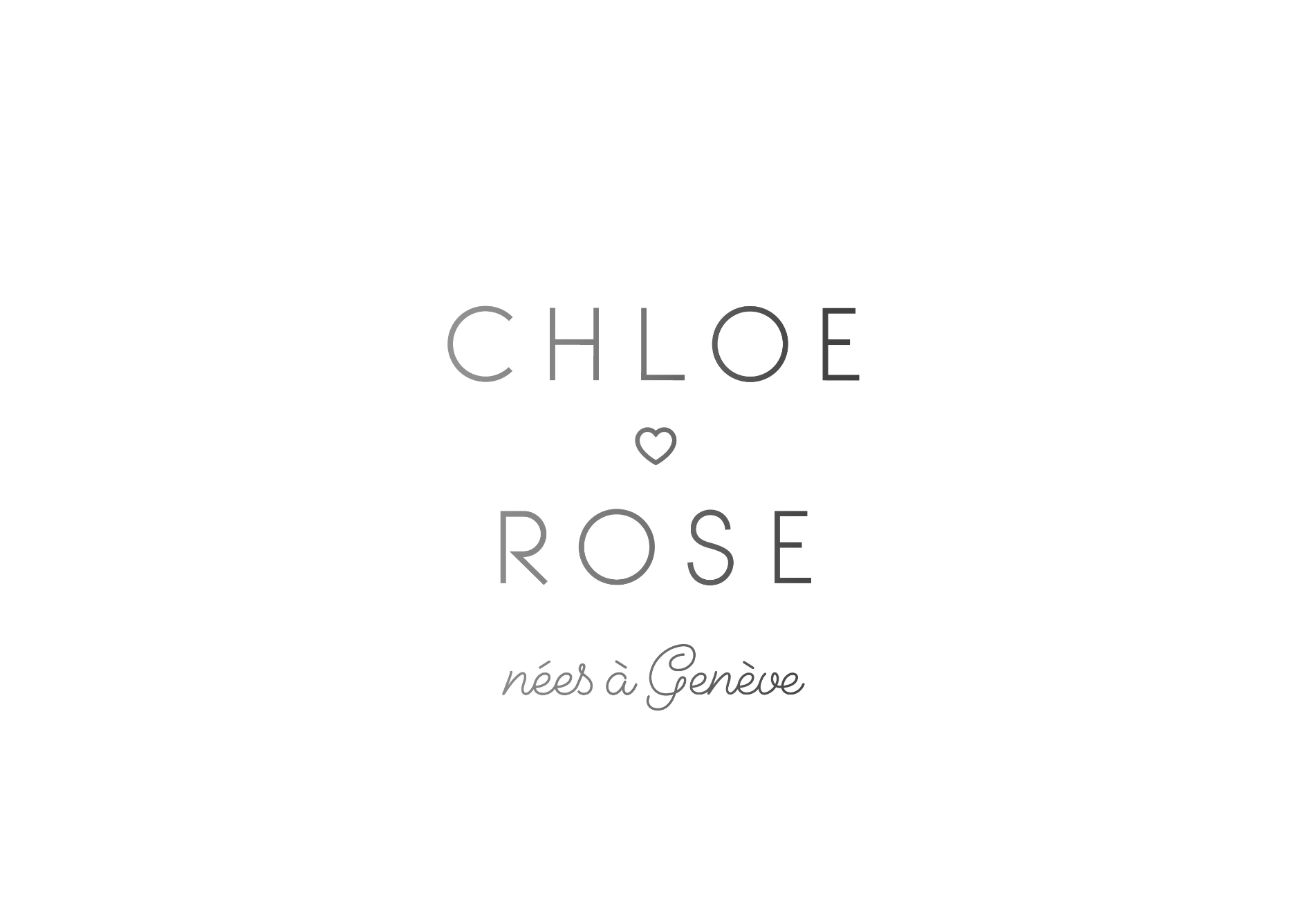 CHLOE ROSE nées à Genève