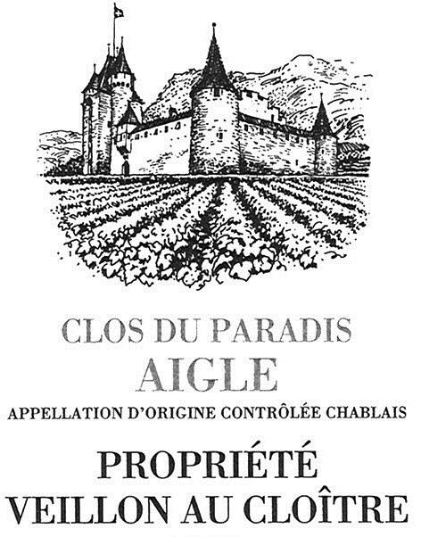 CLOS DU PARADIS AIGLE APPELLATION D'ORIGINE CONTRÔLÉE CHABLAIS PROPRIÉTÉ VEILLON AU CLOÎTRE