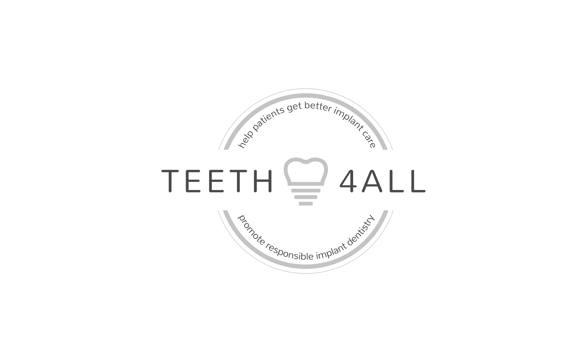 Teeth 4All help patients get better implant care promote responsible implant dentistry