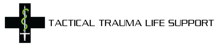 TACTICAL TRAUMA LIFE SUPPORT