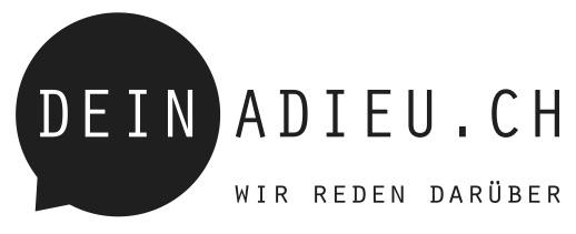 DEIN ADIEU.CH WIR REDEN DARÜBER