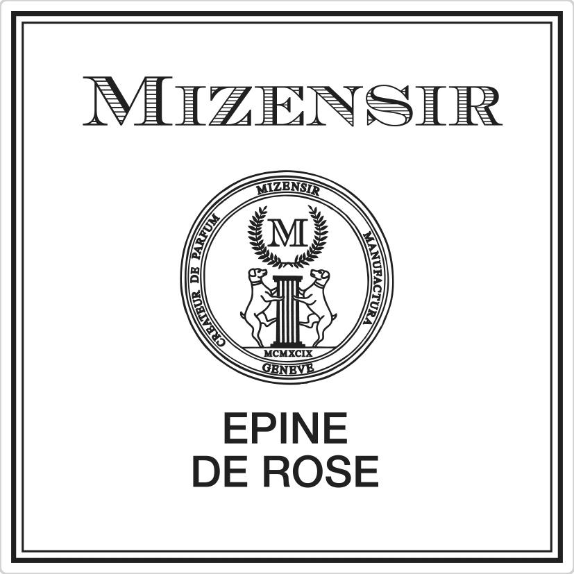 MIZENSIR EPINE DE ROSE  von Mizensir SA