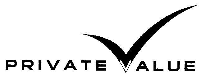 PRIVATE VALUE  von Private Value Asset Management SA