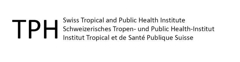 TPH Swiss Tropical and Public Health Institute Schweizerisches Tropen- und Public Health-Institut Institut Tropical et de Santé Publique Suisse
