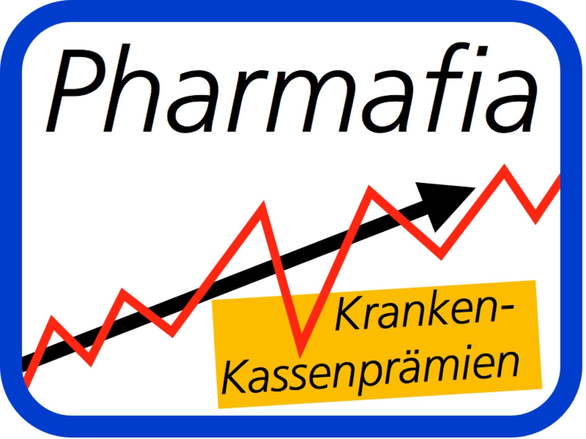 Pharmafia Kranken- Kassenprämien