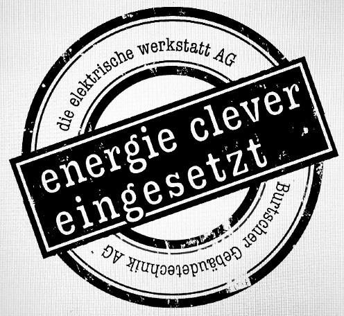 die elektrische werkstatt AG energie clever eingesetzt Burtscher Gebäudetechnik AG
