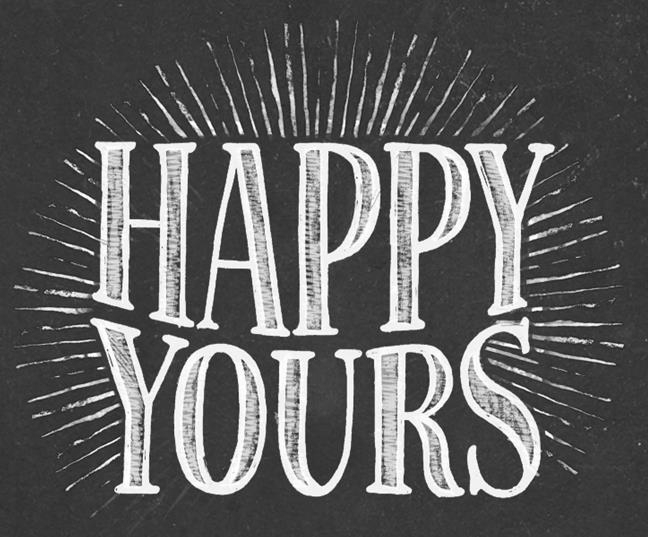 HAPPY YOURS