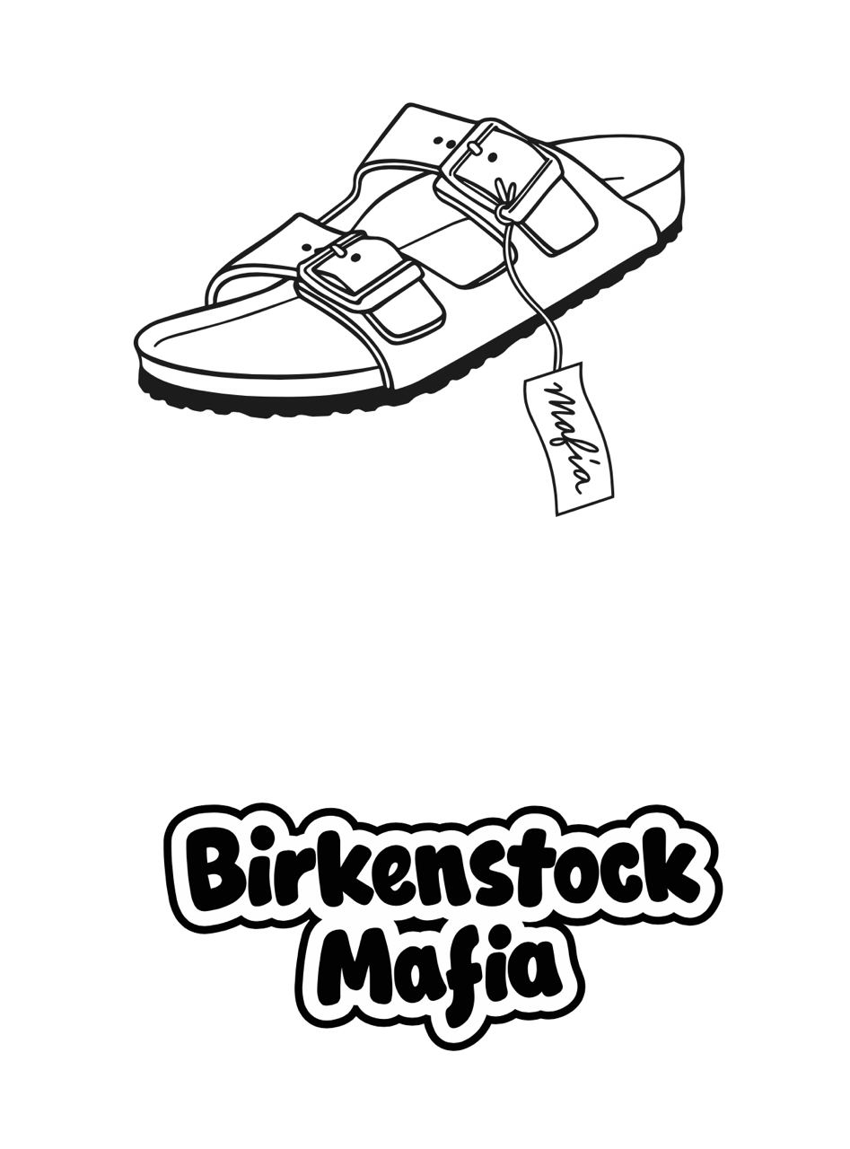 Mafia Birkenstock Mafia