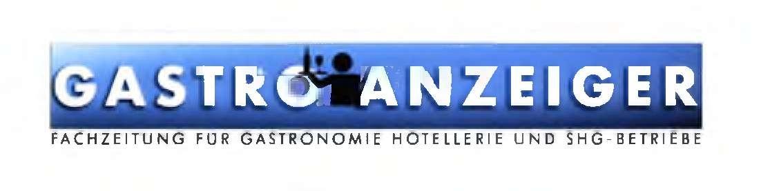 GASTRO ANZEIGER FACHZEITUNG FÜR GASTRONOMIE HOTELLERIE UND SHG-BETRIEBE